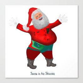 Santa in his Skivvies Canvas Print