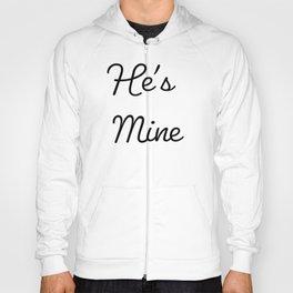 He's Mine T-Shirt Hoody