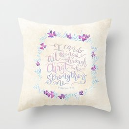 I Can Do All Things - Philippians 4:13 Throw Pillow