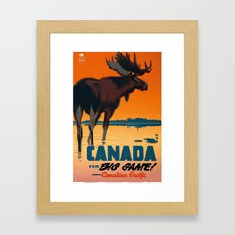 Canada for Big Game! - Canada Travel / Wildlife Vintage Poster Framed Art Print
