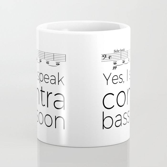I speak contrabassoon Coffee Mug