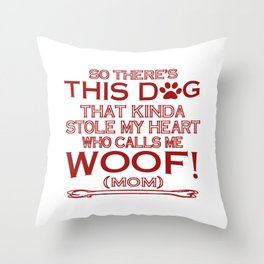 This Dog Stole My Heart! Throw Pillow
