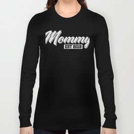 Mommy Est. 2019 T-Shirt Pretty Pregnancy Tee Long Sleeve T-shirt