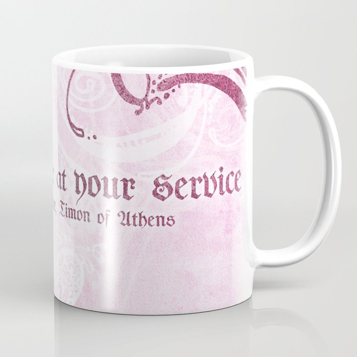 My Heart Is Ever At Your Service Shakespeare Love Quote Coffee Mug
