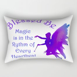 Blessed Be Fairy Magic Wicca Saying Rectangular Pillow