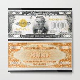 Vintage 1934 $100,000 Dollar Bill Gold Certificate Woodrow Wilson Wall Art Metal Print