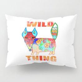 Wild thing - fox Pillow Sham