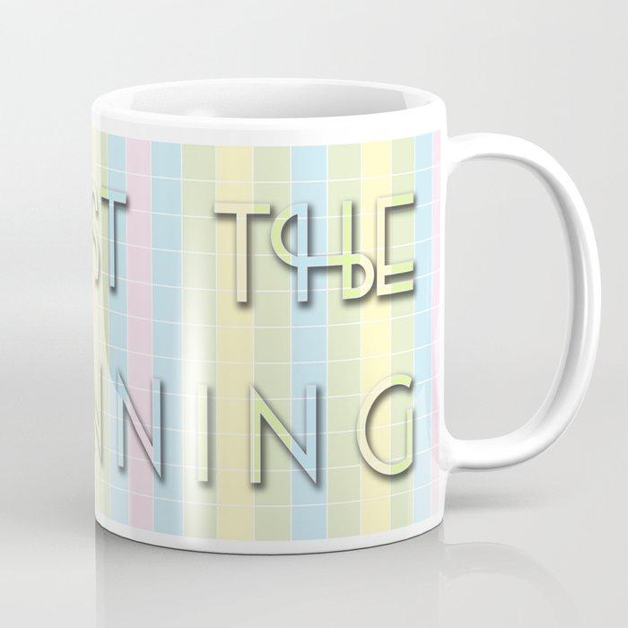 It's Just the Beginning Coffee Mug