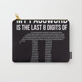funny quote Carry-All Pouch