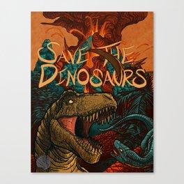 Save the Dinosaurs Canvas Print