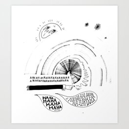 HA HA HA Art Print