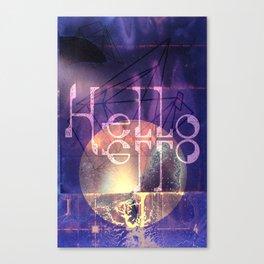Hello Hello Canvas Print