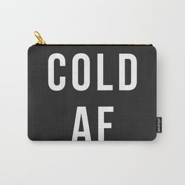 Cold AF Carry-All Pouch