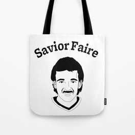 Savior Fare Tote Bag