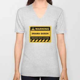 Funny Human Warning Label / Sign DRAMA QUEEN Sayings Sarcasm Humor Quotes Unisex V-Neck