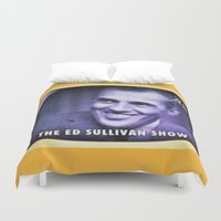 ed sheeran Duvet Covers featuring The Ed Sullivan Show by lanjee