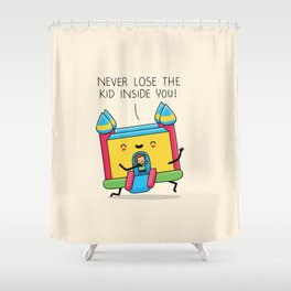 The kid inside you Shower Curtain
