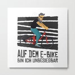 Hipster tattooed man on an electric bicycle with a German quote. Metal Print