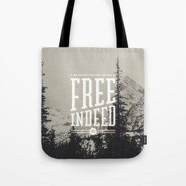 Free Indeed - Photo Tote Bag