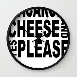 Macaroni And Cheese, Yes Please Wall Clock