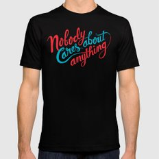 Nobody Cares About Anything Black Mens Fitted Tee MEDIUM