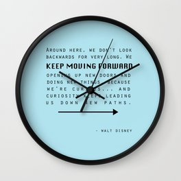 Keep Moving Forward... Wall Clock