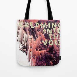 screaming into the void Tote Bag