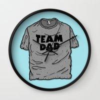 dad Wall Clocks featuring Team Dad by Josh LaFayette
