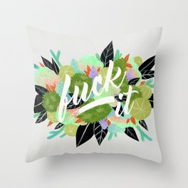 Fuck It Floral- Green Throw Pillow