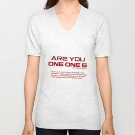 Are you One One 6 Black Unisex V-Neck