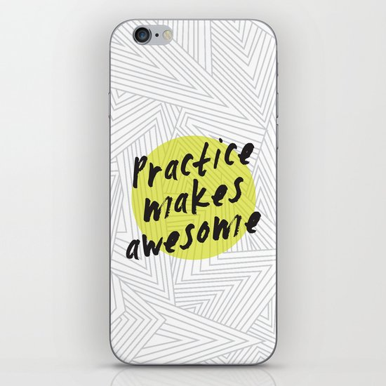 Practice Makes Awesome! iPhone & iPod Skin