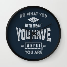 Do What You Can - Motivation Wall Clock