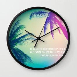 Keep on Looking up. Wall Clock