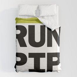 RUN PIP Duvet Cover
