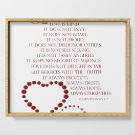 Love is patient love is kind 1 Corinthians 13: 4-7 Serving Tray