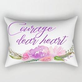Courage dear heart Rectangular Pillow