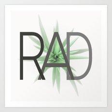 RAD & Plant Art Print