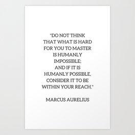 Stoic Philosophy Quote - Marcus Aurelius - MASTERY Art Print
