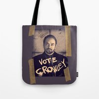 crowley Tote Bags featuring Vote Crowley! by KanaHyde