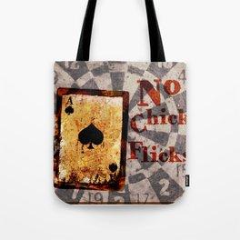 No Chick Flicks Tote Bag
