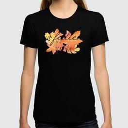 I've Fallen for You T-shirt