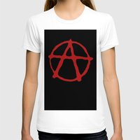 anarchy T-shirts featuring Anarchy by brett66