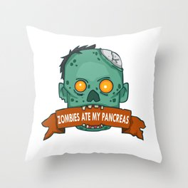 Zombies ate my pancreas - Diabetes Awareness Throw Pillow