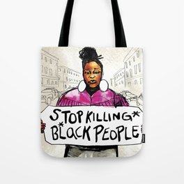 Stop Killing Black People Tote Bag