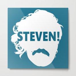 STEVEN! Metal Print