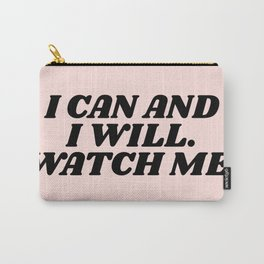 I can and I will Carry-All Pouch