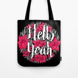 Hells Yeah Tote Bag