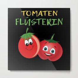 Tomato Whispering Gift Idea Gardener Metal Print
