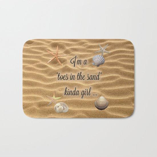 Toes In The Sand Kinda Girl Bath Mat