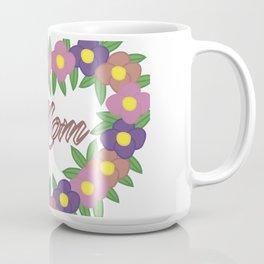 flowers for mom Mug